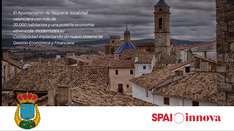 El Ayuntamiento de Requena confía la digitalización de su gestión económica y financiera a SPAI innova